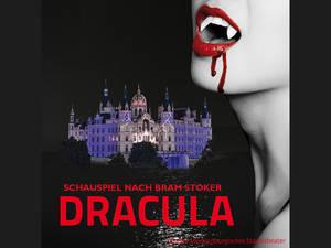 Schlossfestspiele Schwerin 2018: Dracula